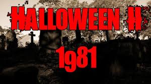 Rob Zombie Halloween 2 Cast by Halloween Ii 1981 Trailer Halloween Horrorsplosion 09 Youtube