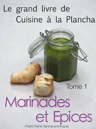 livre de cuisine pdf marinades le grand livre de cuisine à la plancha tome1 version pdf