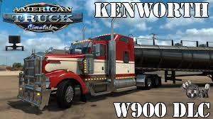 w900 american truck simulator kenworth w900 dlc youtube