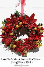 Floral Picks Poinsettia Christmas Wreath Tutorial Intelligent Domestications