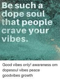 Good Vibes Meme - 25 best memes about good vibes good vibes memes