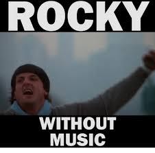 Rocky Meme - rocky without music music meme on me me
