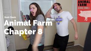 animal farm chapter 8 summary youtube