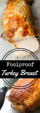 foolproof boneless turkey breast recipe recipe for perfection