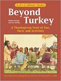 beyond turkey a thanksgiving feast of facts and activities
