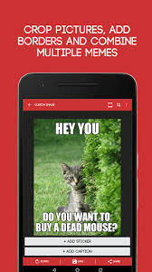 Multiple Image Meme Generator - meme generator free for android free download on mobomarket