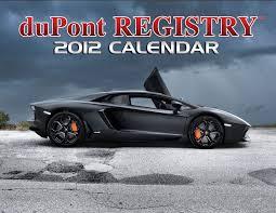 dupont registry dupont registry releases 2012 car calendar
