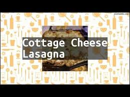 Lasagna Recipe Cottage Cheese by Recipe Cottage Cheese Lasagna Youtube