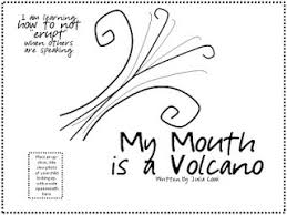 my mouth is a volcano worksheet love this book about interrupting