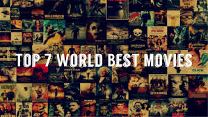 top 7 world best movies which must watch in this summer vacation