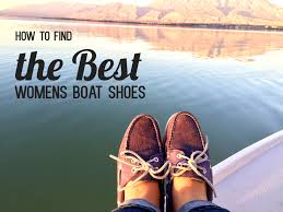 womens yacht boots how to find the best s boat shoes