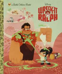 wreck it ralph golden book disney wreck it ralph