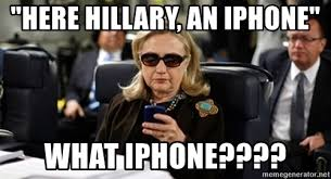 Hillary Clinton Texting Meme - here hillary an iphone what iphone hillary clinton texting