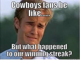 Cowboys Fans Be Like Meme - sad cowboys fans 2 quickmeme
