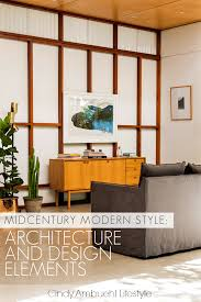 Midcentury Modern Midcentury Modern Style Architecture And Design Elements