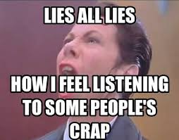 Lies Memes - 12 accurate and amusing images about lying for those that despise liars