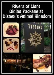 rivers of light dining package rivers of light dining package disney s animal kingdom at walt