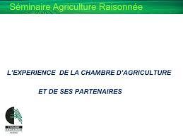chambre d agriculture 32 de l agriculture raisonnee a l agriculture durable ppt