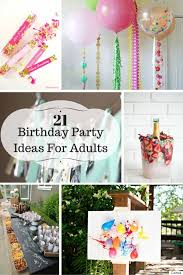 21 ideas for birthday