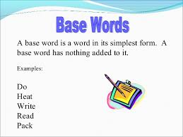 prefix suffix and base words esp