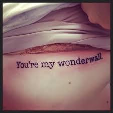 you u0027re my wonderwall tattoos and piercings pinterest