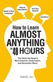 how to learn almost anything in 48 hours book by tansel ali