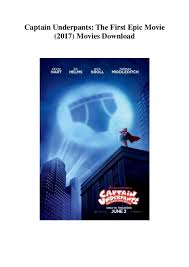captain underpants the first epic movie 2017 movies download free u2026