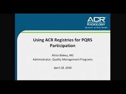 pqrs registries using acr registries for pqrs participation