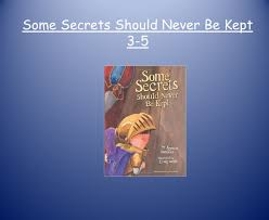 some secrets should never be kept 3 5 learning to live safety