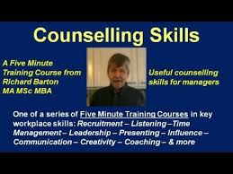 Counseling Skills For Managers Counselling Skills A Five Minute Course From Richard