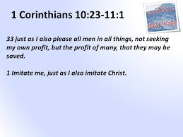 Seeking Where The Things Are 1 Corinthians 10 23 11 1 23 All Things Are Lawful For Me But Not