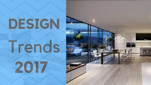 interior design trends 2017 open space living best ideas about