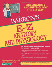Anatomy And Physiology Pdf Books E Z Anatomy And Physiology Barron U0027s E Z Series I Edward Alcamo