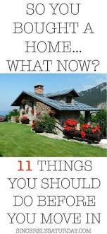things you need for new house first time homeowner checklist what you need to do before moving