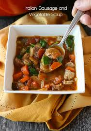 Italian Soup by Italian Sausage And Vegetable Soup U2014 Tastes Lovely