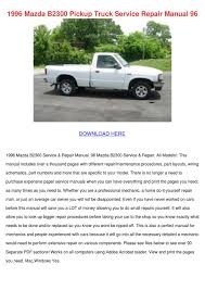 1996 mazda b2300 pickup truck service repair by bari capan issuu