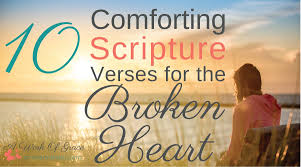 Comforting Bible Verses About Death 10 Comforting Scripture Verses For The Broken Heart A Work Of Grace