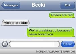 Pics For Gt Funniest Text - sad break up poems text pics photos funny break up text