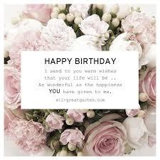 happy birthday i send to you warm wishes