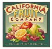 fruit delivery company california fruit company orchard to office delivery trademark of