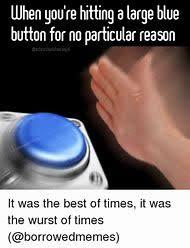 Button Meme - best 25 ideas about button meme find what you ll love