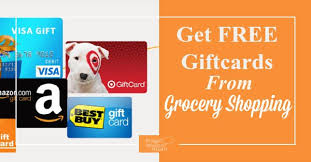free gift cards get free gift cards from grocery shopping frugal minded