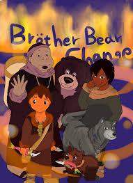 fanart thanku brother bear change