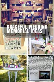 memorial ideas unique wedding memorial ideas in loving memory diys