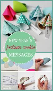 new year s fortune cookies fortune cookie messages make fortune cookies from paper