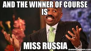 Russia Meme - and the winner of course is miss russia meme steve harvey 38967