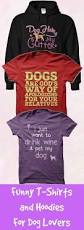 t shirt australian shepherd best 25 dog t shirts ideas on pinterest pet quotes puppy