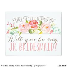 invitations for bridesmaids will you be my junior bridesmaid bridesmaid wedding and