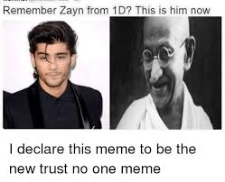 Memes 1d - remember zayn from 1d this is him now i declare this meme to be the