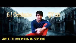 Hols by 7 Mc Hols Ft Gv Zta Mi Vida En El Rap Youtube
